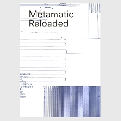 Metamatic Reloaded, Métamatic Reloaded, méta-matic, meta-matic, Jean Tinguely, Museum Tinguely, Basel, Andres Pardey, Alexandra Cox translator