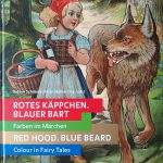 rotes käppchen blauer bart Grimmwellt Grimm World Kassel Farben Märchen Colour Fairy Tales
